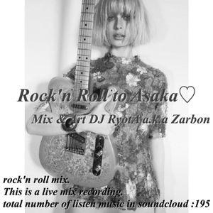 Rock'n Roll to ASAKA