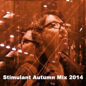 Stimulant Autumn Mix 2014