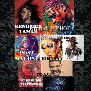 R&B & HIPHOP REWIND PART 3 ft POST MALONE, DRAKE, TRAVIS SCOTT, CHRIS BROWN, RIHANNA & MORE