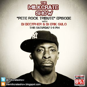 The Milkcrate Show 6-21-14 (Pete Rock Episode) 1st hour