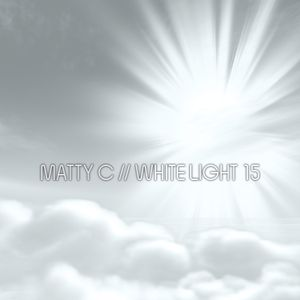 White Light 15 - Matty C