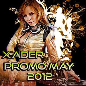 X-ADER - PROMO MAY (02.05.2012)