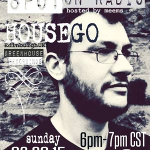 Spot On Radio Hosted by Meems - 8/30/15 - HOUSEGO - broadcast on Sugarshackradio.com