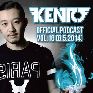 Kento Official Podcast vol.16 (8.5.2014)