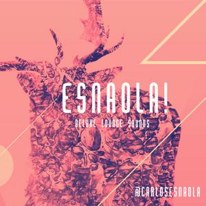 ESNAOLA! plays Deluxe Deep Sounds