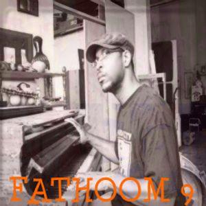 THIS IS - FATHOM 9