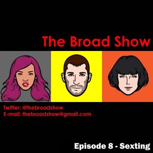 The Broad Show - Ep. 8