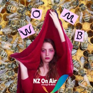RECHARTED 29 Womb - Thanks to NZ on Air Music