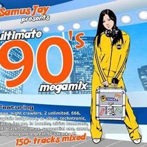 Samus Jay Presents - The Ultimate 90s Megamix