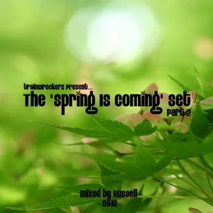 The 'Spring is Coming' Set (Part 2) -2012