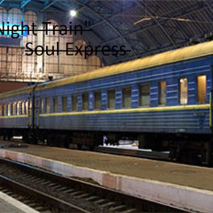 """The Night Train"" Soul Express w MikeBass aka Mike Williams"