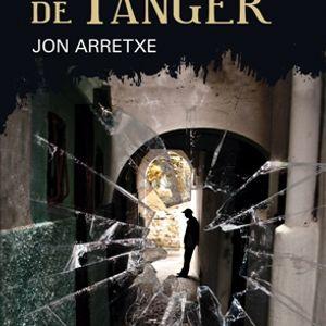 """Jon Arretxe nos habla de su último libro : """"Sueños de Tánger"""""""