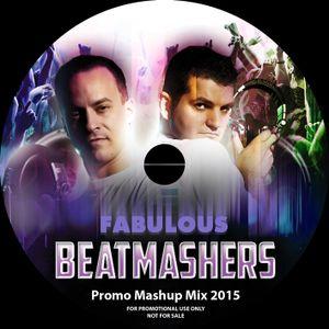 The Fabulous Beatmashers™ - PromoMashupMegaMix 2015