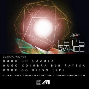 Rodrigo Risso Recorded Live @ Let's Dance (22 11 2015)