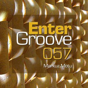 Markuz Motu - Enter Groove Episode 057 (September 10 2014)