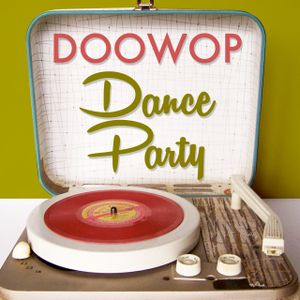DooWop Dance Party 11/29 - 12/1/7 - Hour 1 - Say What?