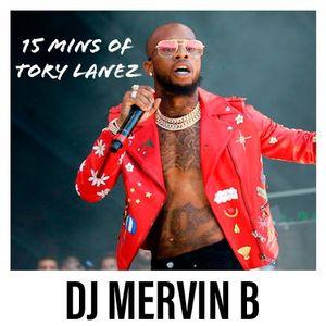 15 MINS OF TORY LANEZ / @DJ_MERVIN_B by DJ MERVIN B   Mixcloud