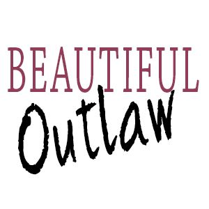 Beautiful Outlaw:  Brutal Honesty