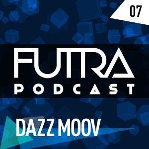 Futra Podcast 07 - DAZZ MOOV