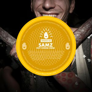 Dauerfeuer Radio 03 - Samz (Hot Cheese Crew)