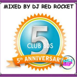 CLUB 80s 5TH BIRTHDAY MIX PART ONE MIXED BY DJ RED ROCKET