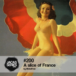 Jacasseries #200 A slice of France by MistaFlow
