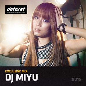 DJ Miyu - Exclusive Mix | #015