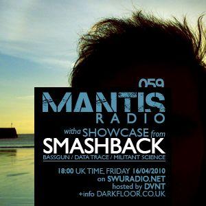 Mantis Radio 059 + Smashback