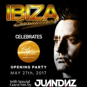 Ibiza Sensations 165 Special Guestmix by Juan Diaz To celebrate opening Cafe del Mar Club Barcelona