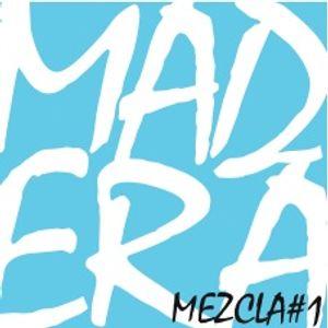 MADERA.MEZLA#1