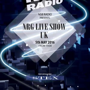 NRG Live Show UK - 5may 2016- Stex Djset - NSB Radio