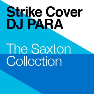 DJ Para: Saxton Collection