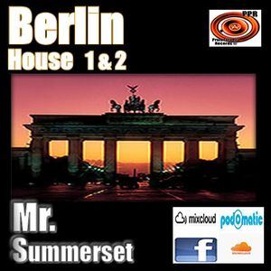 Mr.Summerset - Berlin House Part 1