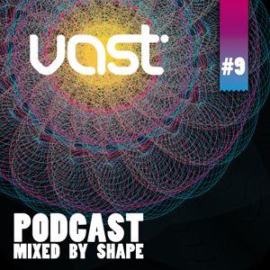 SHAPE OF TOMORROW / vast podcast #9