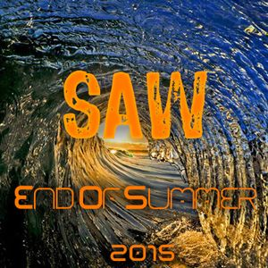 SAW - End Of Summer 2015