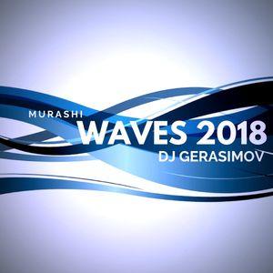 DJ GERASIMOV - MURASHI (WAVES pt.2) | 2018