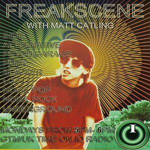 Freakscene with Matt Catling on IO Radio 191216
