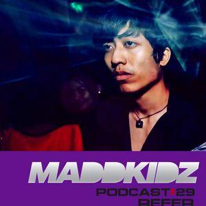 Maddkidz Podcast # 29 - Refer