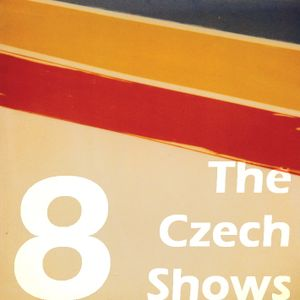 The Czech Shows #8