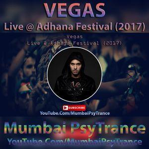 Vegas – Live @ Adhana Festival (2017)