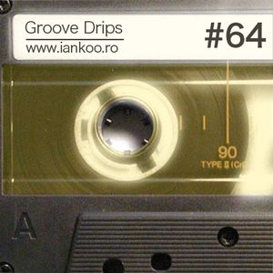 Groove Drips episode 64