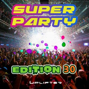 Super Party - Edition 30