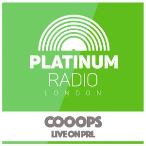 Cooops Live Platinum Radio London 3rd April 2017 6-8pm