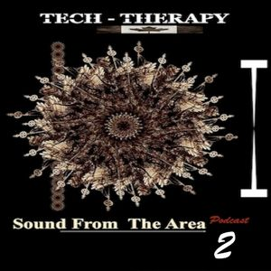 Tech Therapy - Sound From The Area 2  'Oct 2011'