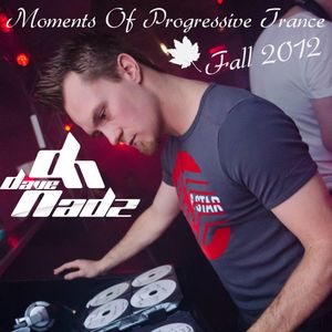 Dave Nadz - Moments Of Progressive Trance  Fall 2012