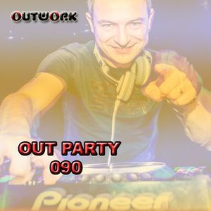 Outwork - Out Party 090