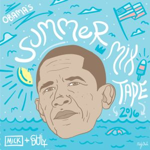 Chi Duly & MICK: Obama's Summer Mixtape