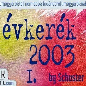 Évkerék - 2003 II/I.