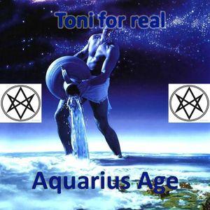 Toni for real -  Aquarius Age (BrainSync Version)
