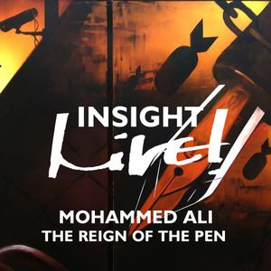 Insight Live! - The Reign of The Pen - Mohammed Ali - Live! Arts Radio Birmingham